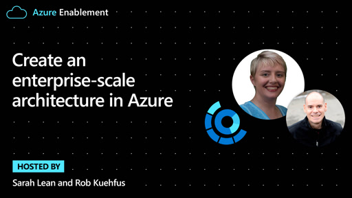 Create an enterprise-scale architecture in Azure