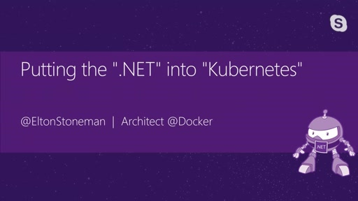 "Putting the "".NET"" into ""Kubernetes"""