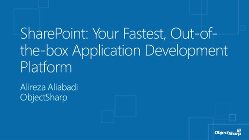 SharePoint: Your Fastest, Out-of-the-box Application Development Platform