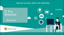 Secure access with one identity