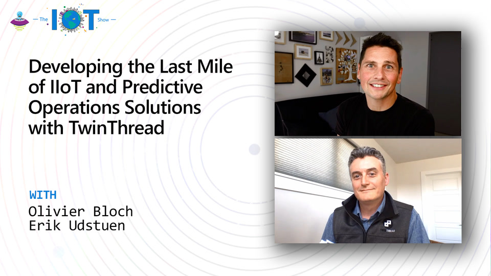 Developing the Last Mile of IIoT and Predictive Operations Solutions with TwinThread