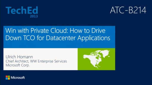 Win with Private Cloud: How to Drive Down TCO for Datacenter Applications