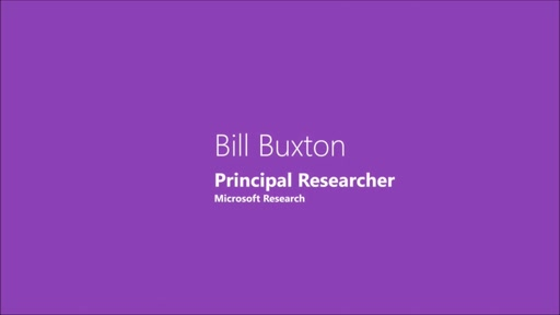 Bill Buxton – Keynote