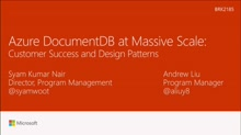 See Azure DocumentDB at massive scale: customer success and design patterns