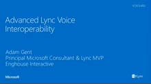 Advanced Lync Voice Interoperability