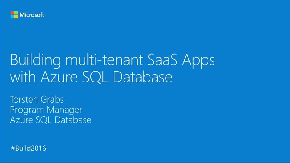 Building Multitenant SaaS Applications with Tenant Isolation and Unlimited Scale on Azure SQL Database