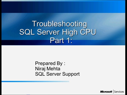Troubleshooting SQL server High CPU : Part 1