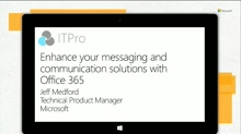 Enhance your messaging and communication solutions with Office 365