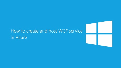 How to create and host WCF services in Azure