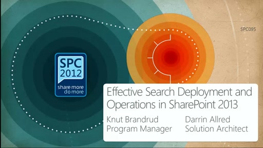 Effective Search Deployment and Operation in SharePoint 2013