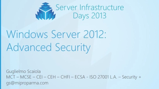 WS01 - Windows Server 2012: Advanced Security