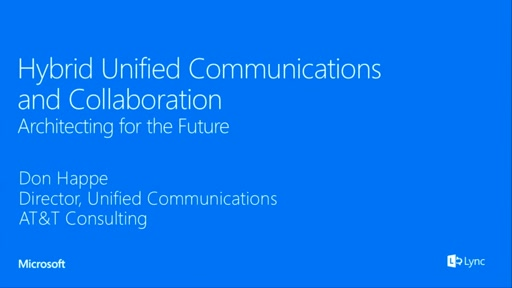 AT&T: Hybrid Unified Communications and Collaboration, Architecting for the Future