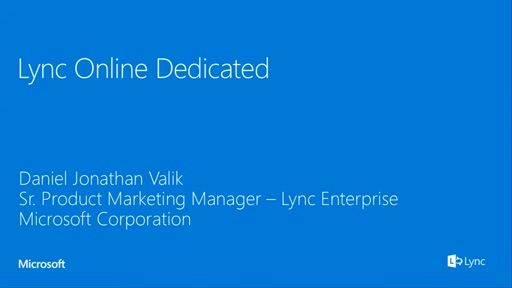 Lync Online Dedicated discussion