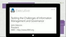 Tackling the Challenges of Information Management & Governance - insights from AIIM president, John Mancini