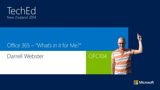"Office 365 - ""What's In It For Me?"""