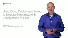 Using Cloud Deployment Projects To Embrace Infrastructure & Configuration As Code
