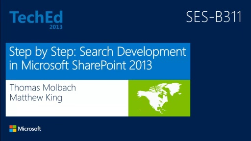 Step by Step: Search Development in Microsoft SharePoint 2013