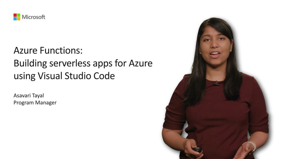 Azure Functions: Building serverless apps for Azure using Visual Studio Code