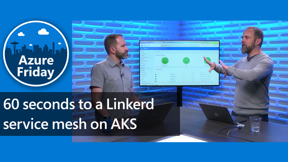 60 seconds to a Linkerd service mesh on AKS