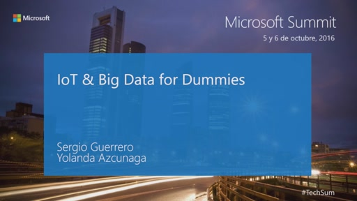 T3 - Cloud Dev: IoT & Big Data for Dummies