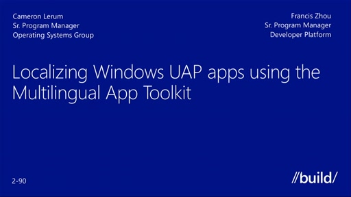 Localize Windows Apps Using the Multilingual App Toolkit