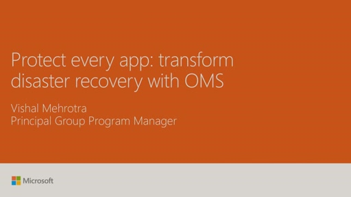 Protect every app: transform disaster recovery with Operations Management Suite