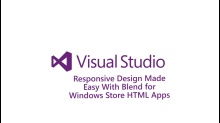 Responsive Design Made Easy with Blend for Windows Store HTML Apps