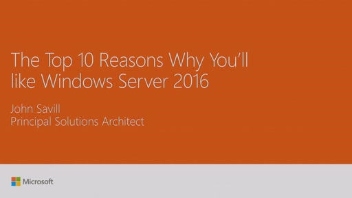 Learn the top 10 reasons why you'll like Windows Server 2016