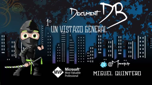 #31 NinjaTips | DocumentDB | #1 Vistazo general