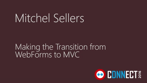 Making the Transition from WebForms to MVC