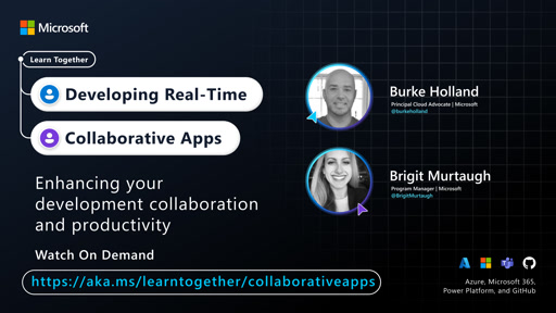 Enhancing your development collaboration and productivity with Burke Holland and Brigit Murtaugh