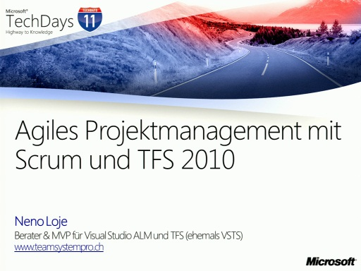 TechDays 11 Basel - Agiles Projektmanagement mit Scrum und Visual Studio Team Foundation Server 2010