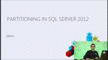 Demo: Table Partitioning in SQL Server 2012