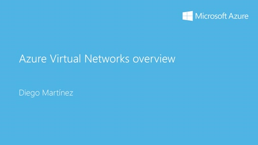 2 - Advanced: 9 - Introducción a Azure Virtual Networks