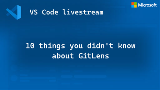 10 things you didn't know about GitLens