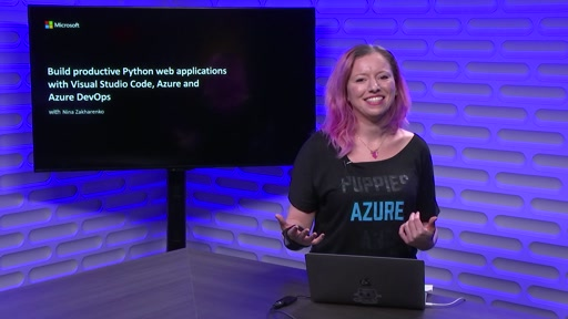 Build productive Python web applications with Visual Studio Code, Azure and Azure DevOps