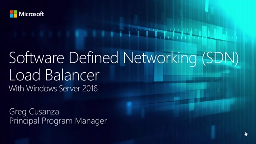 Software-defined Networking Load Balancer in Windows Server 2016
