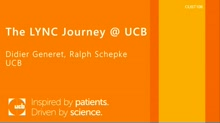 The LYNC Journey @ UCB