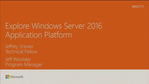 Explore Windows Server 2016 Application Platform
