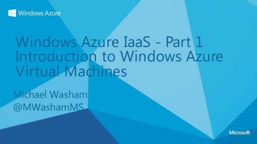 Introduction to Windows Azure Virtual Machines