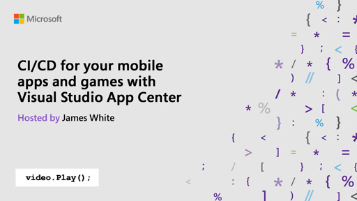 CI/CD for your mobile apps and games with Visual Studio App Center