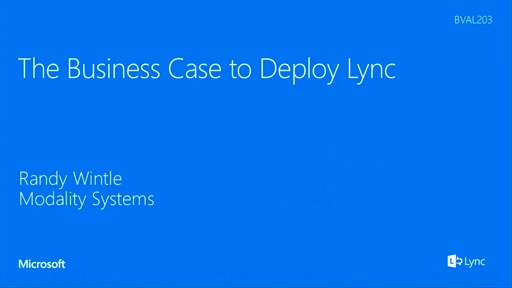 The Business Case to Deploy Lync