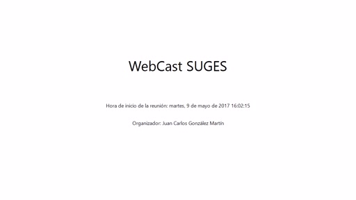 SharePoint Saturday Madrid 2017 / Webcast SUGES