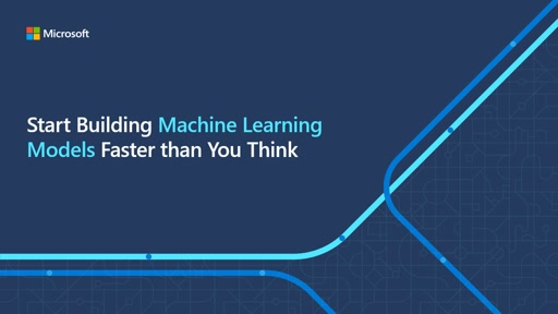 Start Building Machine Learning Models Faster than You Think