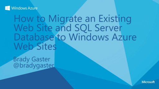 Migrate a Database-backed Web Site (and database) to Windows Azure Web Sites
