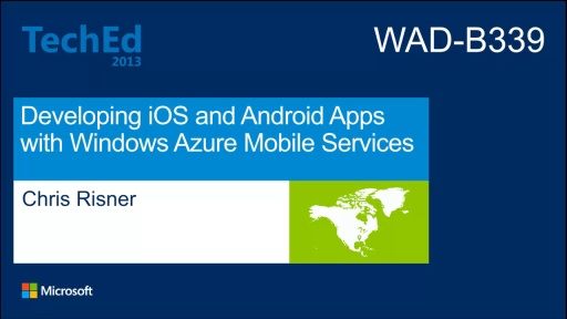 Developing iOS and Android Apps with Windows Azure Mobile Services