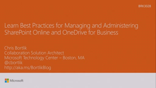 Learn best practices for managing and administering SharePoint Online and OneDrive for Business