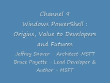Windows PowerShell: Origin and Future