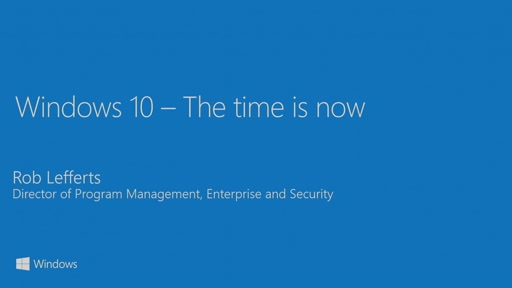 Deploy Windows 10 for business - the future is closer than you think