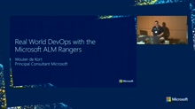 Real world DevOps with the Microsoft ALM Rangers